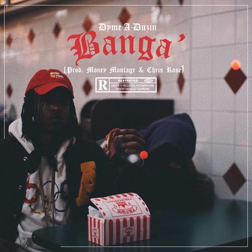 BANGA' (Prod. By Montage & Chris Rose)