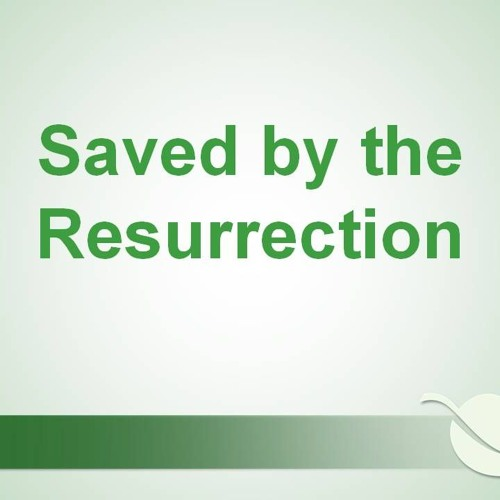 2018 - 01 - 04 - 10am - Saved By The Ressurrection - Bro Doss