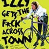 Izzy Gets the F*ck Across Town Full Movie