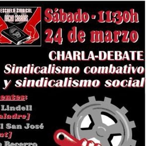 «Sindicalismo combativo y sindicalismo social»