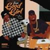 Law G - Good Girl (Feat. YFN Lucci & Bigga Rankin)