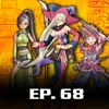 The Giant Sword Podcast - EP.68 Dragon Quest XI Finally Coming to the West