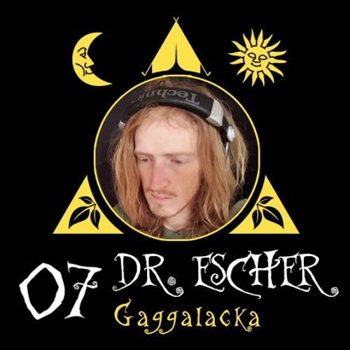 """Radio Gagga Podcast"" Vol. 7 mixed by Dr. Escher"