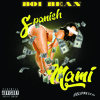 Boi Bean-Spanish Mami