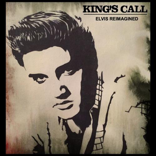 King's Call - Elvis Reimagined