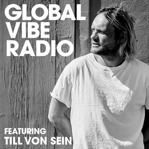 Global Vibe Radio 106 Feat. Till von Sein (Suol)