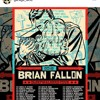 Brian Fallon IF YOUR PRAYERS DONT GET TO HEAVEN Acoustic