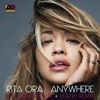 Rit@ Or@ - Anywhere (Joe Gauthreaux & Leanh Remix)* OFFICIAL REMIX