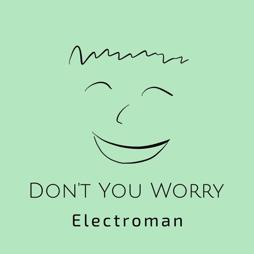 Don't You Worry (feat. Sophie St. John)