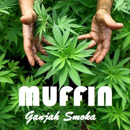GANJAH SMOKA session live** MUFFIN ES