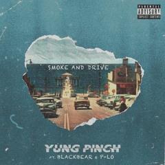 """Yung Pinch """"Smoke And Drive'' Jake_With_A_X Remix"""