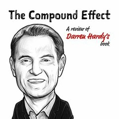 TIP182: THE COMPOUND EFFECT BY DARREN HARDY