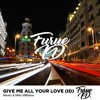 Mesto & Mike Williams - Give Me All Your Love (ID)(Free Download)