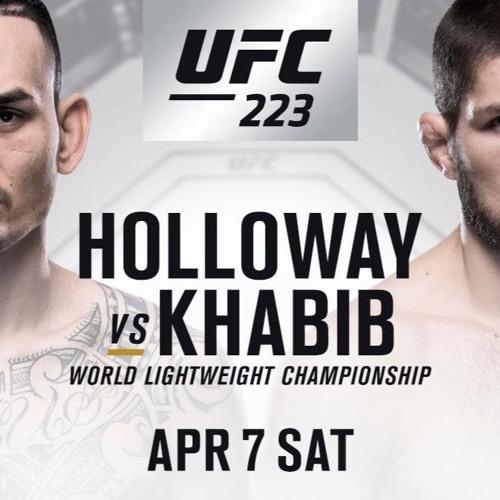 UFC 223 Podcast Episode