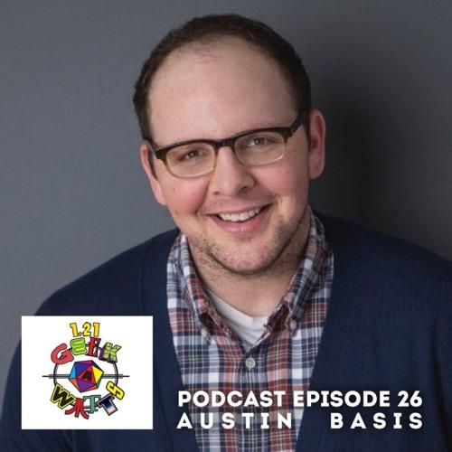 1.21 GEEKAWATTS Episode #26 (with Austin Basis!)