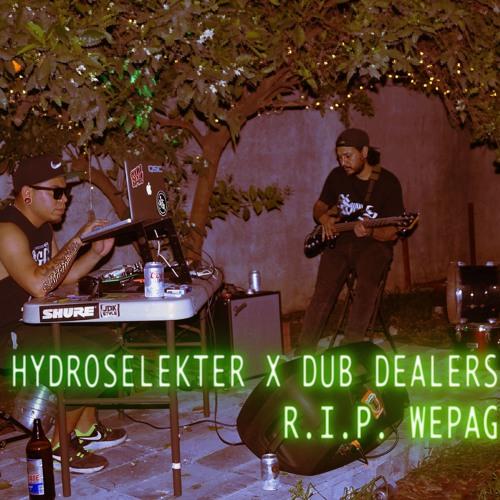 HydroSelekter Ft. Dub Dealers - R.I.P WepaG