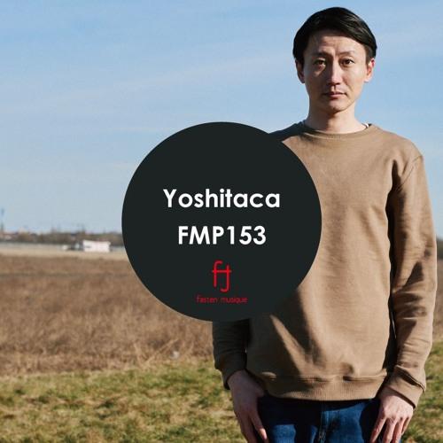 Fasten Musique Podcast 153 | Yoshitaca