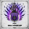 MVRDA - Ball Licker VIP