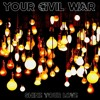 Your Civil War (2017)