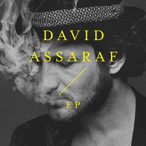DAVID ASSARAF  / EP
