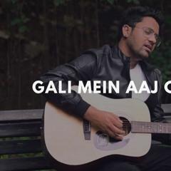 Gali Mein Aaj Chand Nikla   Rahul Jain   Unplugged Cover   Alka Yagnik