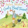 A Girl's Best Friend by Jules Wake, read by Emma Powell