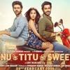 Watch Sonu Ke Titu Ki Sweety 2018 film on movie counter