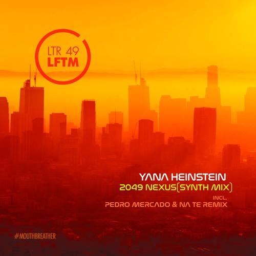 Yana Heinstein (Pedro Mercado & Na Te Remix)
