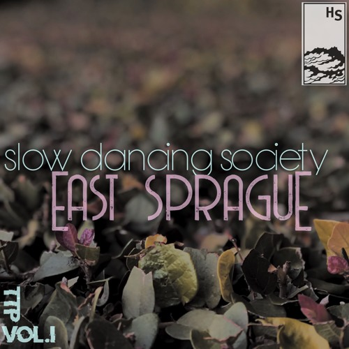 Slow Dancing Society - East Sprague