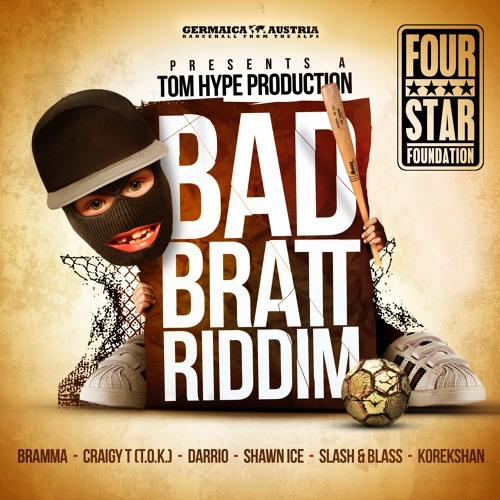 Bad Bratt Riddim Megamix feat. Bramma, Craigy T, Shawn Ice, Darrio, Korekshan, Slash & Blass