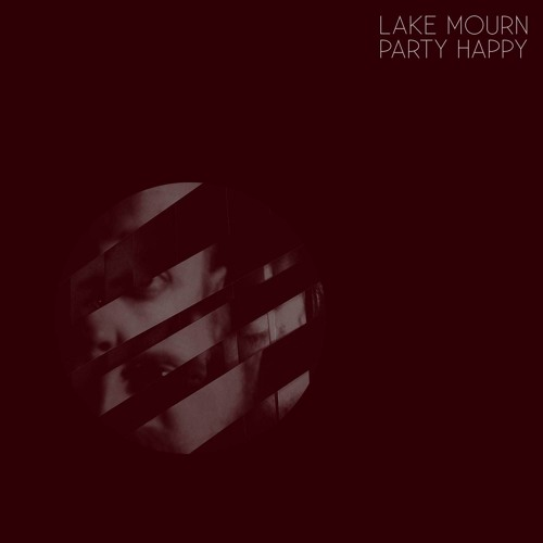 Lake Mourn Party Happy