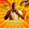 IPL Mashup - DJ DALAL LONDON.mp3