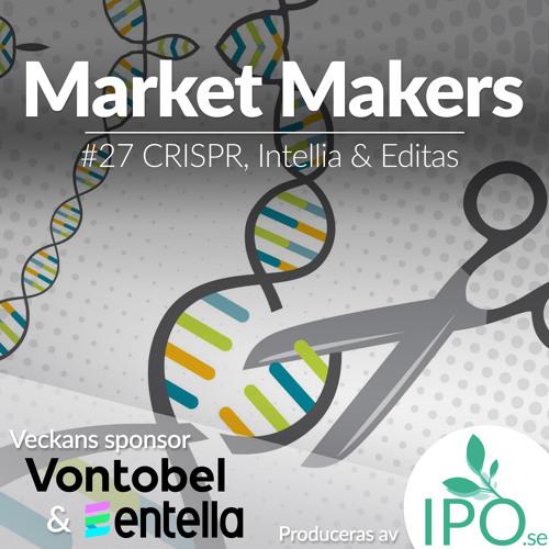 #27 CRISPR, Intellia & Editas