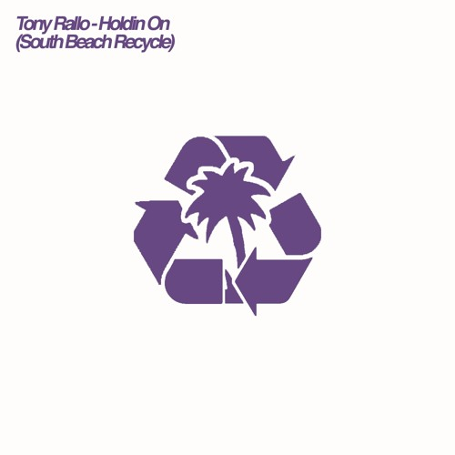 TR - Holding On (South Beach Recycle)