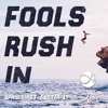 Fools Rush In - Mary