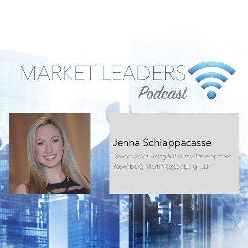 """Market Leaders Podcast Episode 26: """"Coaching Lawyers for BD Success"""" with Jenna Schiappacasse"""