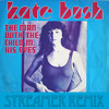 Kate Bush-The man with the child in his eyes (Streamer's Problem child Remix)Free Download