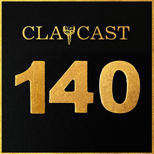 CLAPCAST #140