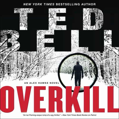 Prologue of OVERKILL by Ted Bell