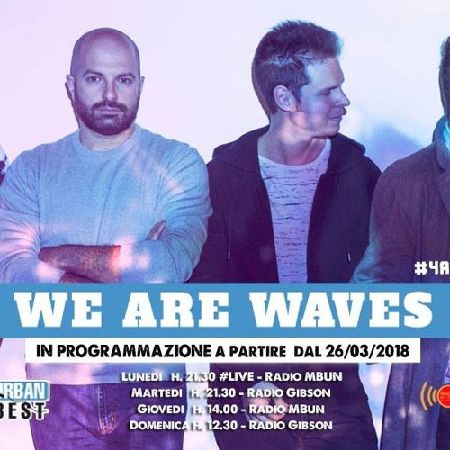 6x15 #4amici - We Are Waves