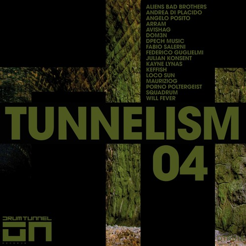 Various Artists - Tunnelism 04 [Drum Tunnel Records] DTR018