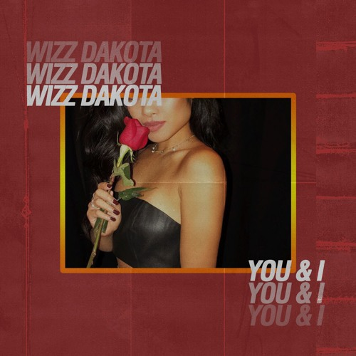 You & I (Prod By Wizz Dakota)