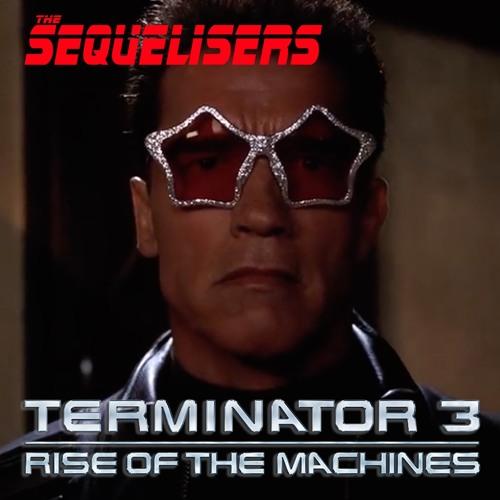Season 3 Episode 1 - Terminator 3 Reel 1
