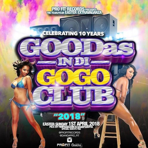Sir Dj Corey & Dj English Fire Juggling @ Goodas In Di GoGo Club 2018