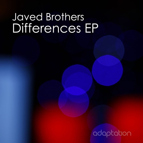 Javed Brothers - Differences EP