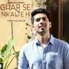 Amaal Mallik - Ghar Se Nikalte Hi [w/ Lyrics 🎤]