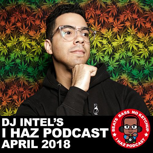 I Haz Podcast: April 2018