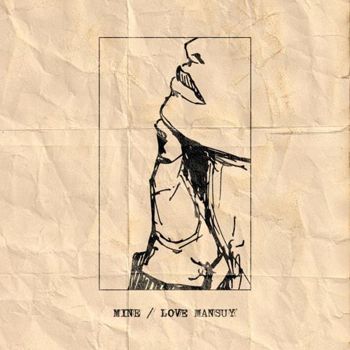 Love Mansuy - Mine