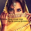 Oriental Deep House 2018 Mix By Guetta Brothers