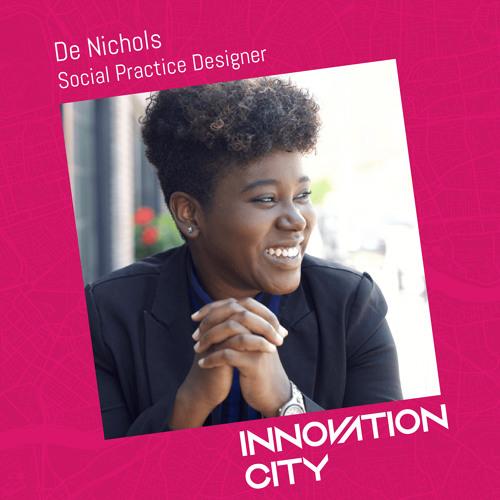 004: De Nichols - Social Practice Designer (St. Louis, MO)